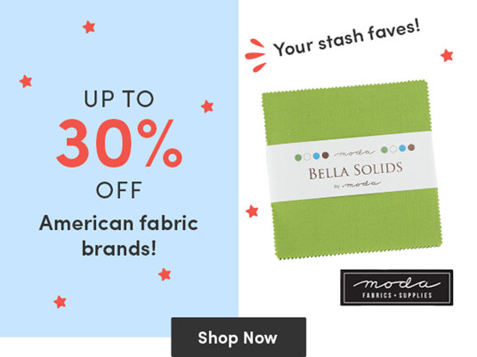 Up to 30 percent off American fabric brands!