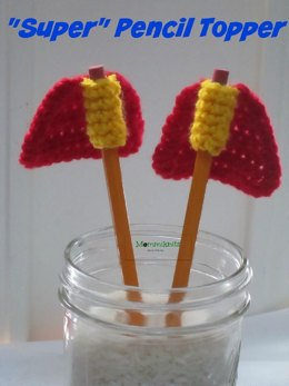 """Super"" Pencil Topper"