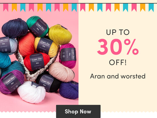 Up to 30 percent off aran and worsted