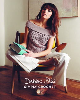 Simply Crochet Anouk Top in Debbie Bliss - DB134 - Leaflet