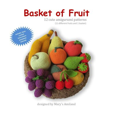 Basket of Fruit - Amigurumi Crochet eBook