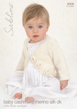 Babies Little Rose Cardigan in Sublime Baby Cashmere Merino Silk DK - 6008