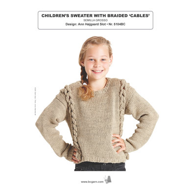 Children's Sweater with Braided Cables in BC Garn Semilla Grosso - 5104BC - Downloadable PDF