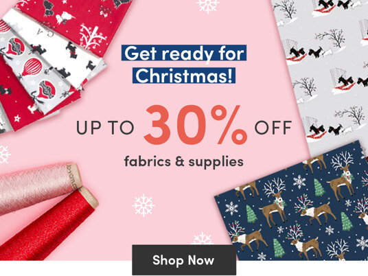 Up to 30 percent off fabrics & supplies for Christmas!