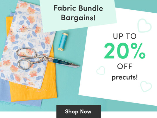 Up to 20 percent off fabric precuts!