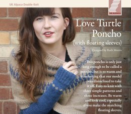 Love Turtle Poncho with Floating Sleeves in UK Alpaca Super Fine DK