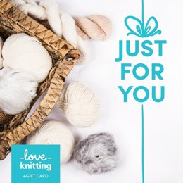 LoveKnitting eGift Card - Just For You