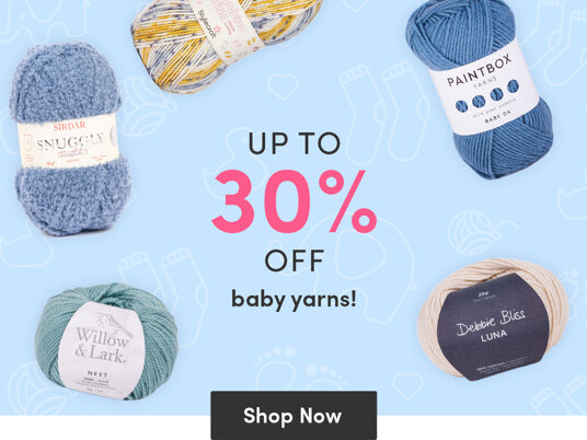 Up to 30 percent off baby yarns!