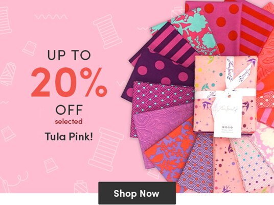 Up to 20 percent off selected Tula Pink fabrics!