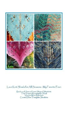 Four of My Favorites: Lace Knit Shawls for All Seasons