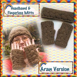 Cabled Headband & Mitts - Aran Version