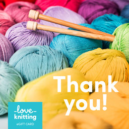 LoveKnitting eGift Card - Thank You!