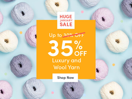 Up to 35 percent off luxury and wool yarn!