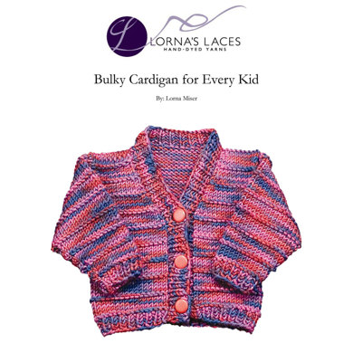 Cardigan for Every Kid in Lornas Laces Shepherd Bulky Knitting Pattern...