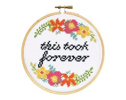 The Stranded Stitch This Took Forever Cross Stitch Kit