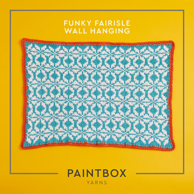 """Funky Fairisle Wall Hanging"" - Free Wall Hanging Knitting Pattern For Home in Paintbox Yarns Recycled Ribbon by Paintbox Yarns"