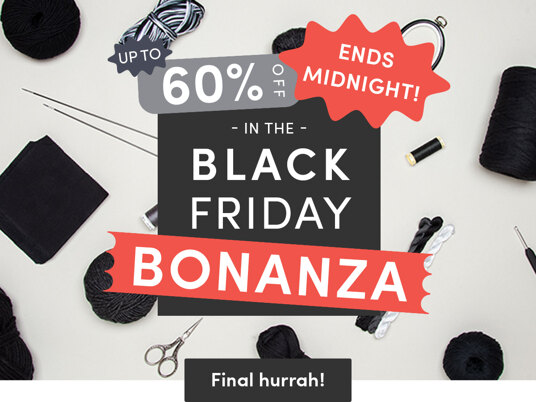 Up to 60 percent off in the Black Friday BONANZA - ends tonight!