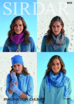 Cowls,Shawls and Gloves in Sirdar Imagination Chunky - 8058