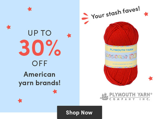 Up to 30 percent off American yarn brands!