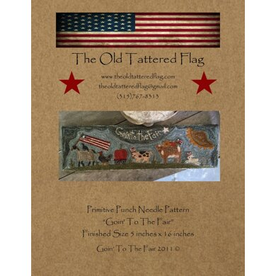 The Old Tattered Flag Goin To The Fair Punch Needle Pattern with Printed Weaver's Cloth - OTF1800 - Leaflet