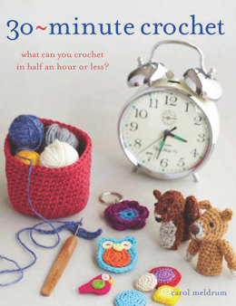 30-minute Crochet by Carol Meldrum