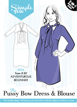 Simple Sew Patterns The Pussy Bow Blouse & Dress #026 - Sewing Pattern