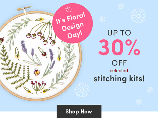 It's National Floral Design Day - up to 30 percent off selected stitching kits!