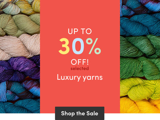 Up to 30 percent off luxury yarns