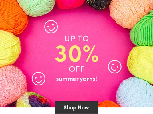 Up to 30 percent off summer yarns!
