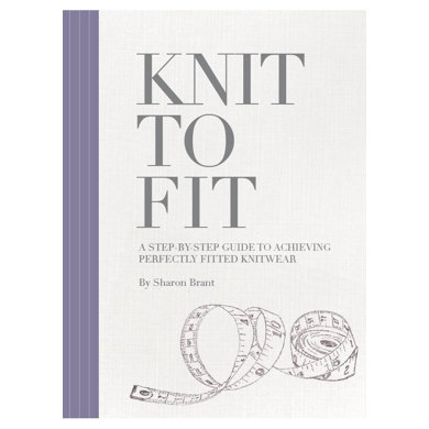 Knit to Fit by Sharon Brant