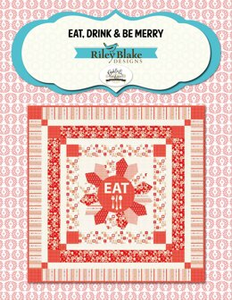 Riley Blake Eat, Drink & Be Merry - Downloadable PDF