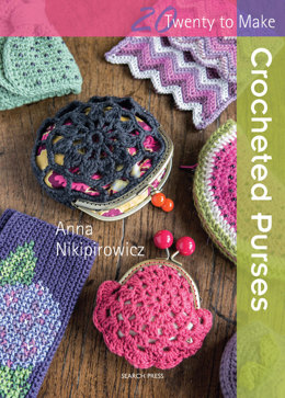 Twenty To Make Crocheted Purses by Anna Nikipirowicz