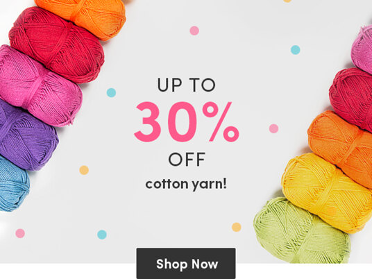 Up to 30 percent off cotton yarns!