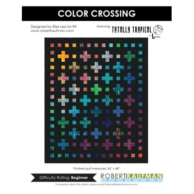 Robert Kaufman Color Crossing - Downloadable PDF