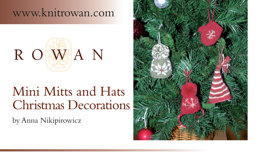 Mini Mitts and Hats Christmas Decorations in Rowan Kid Classic