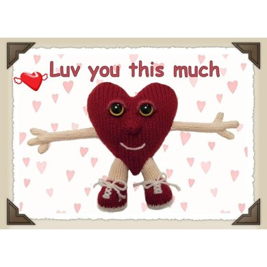 Luv you this much Valentines heart