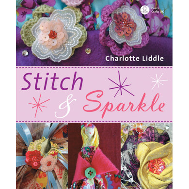 Stitch and Sparkle by Charlotte Liddle