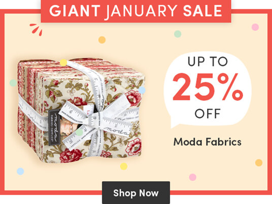 Up to 25 percent off Moda fabrics!