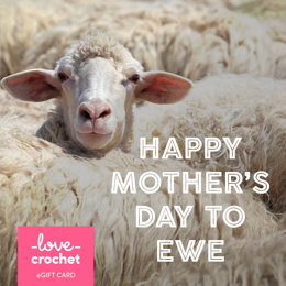 LoveCrochet eGift Card - Mother's Day
