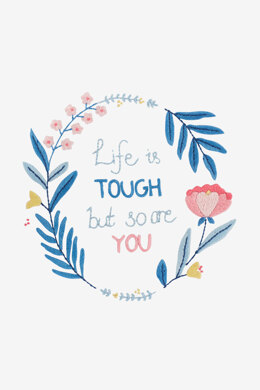 Life Is Tough But So Are You  in DMC - PAT0445 -  Downloadable PDF