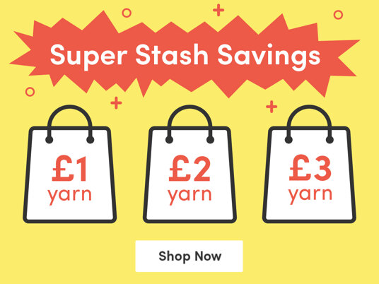 Super stash savings! Yarns for £1, £2 or £3