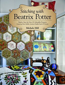 Search Press Stitching with Beatrix Potter - Stitch, Sew & Give 10 Adorable Projects - 2004876 -  Leaflet