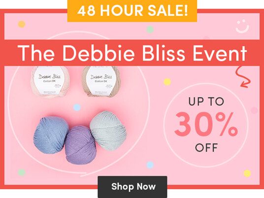 The Debbie Bliss Event! Up to 30 percent off selected yarns!