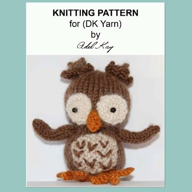 Barnaby Night Owl Bird Animal Baby DK Yarn Amigurumi Soft Toy Knitting Pattern by Adel Kay