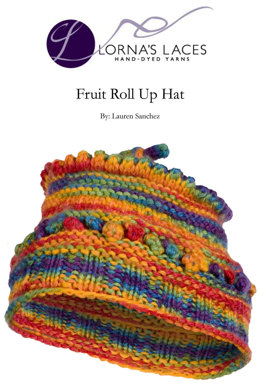 Fruit Roll Up Hat in Lorna's Laces Shepherd Worsted