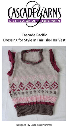 Dressing for Style in Fair Isle Her Vest in Cascade Pacific - W357