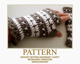 Crochet Mittens and Headband LOOPY