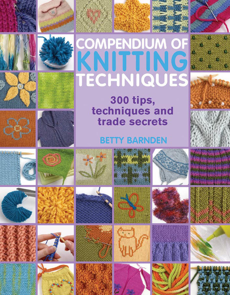 Knitting Techniques Uk : Compendium of knitting techniques