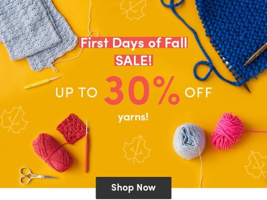 Up to 30 percent off fall yarns!