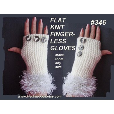346, KNIT FLAT, FINGERLESS GLOVES